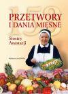 Okładka książki - 153 PRZETWORY I DANIA MIĘSNE SIOSTRY ANASTAZJI