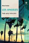 Okładka Los Angeles. Single, gangi i zieloni piraci