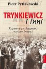 Okładka książki - Trynkiewicz i inni