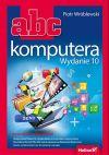 Okładka książki - ABC komputera. Wydanie 10