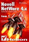 Okładka książki - Novell Netware 4 - użytkowanie i administrowanie t. I, - wyd. II, z uwzględ. wersji 4.11