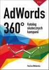 Okładka książki - AdWords 360°. Katalog Skutecznych Kampanii