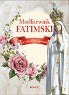 okładka - Modlitewnik fatimski. W 100-lecie objawień