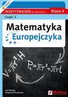 Ok�adka - Matematyka Europejczyka. Zeszyt �wicze� dla gimnazjum. Klasa 3. Cz�� 1