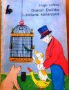 Okładka ksiązki - Doktor Dolittle i zielona kanarzyca