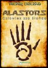 Okładka książki - Alastors: Człowiek zza Słońca