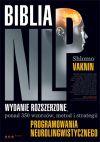 Ok�adka - Biblia NLP. Wydanie rozszerzone, ponad 350 wzorc�w, metod i strategii programowania neurolingwistycznego