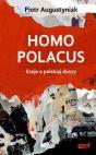 Okładka książki - Homo polacus Eseje o polskiej duszy