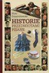 Okładka ksiązki - Historie przedmiotami pisane