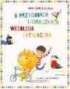Okładka ksiązki - O przygodach i igraszkach wesołego Patałaszka