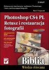 Ok�adka - Photoshop CS4 PL. Retusz i restauracja fotografii. Biblia
