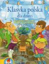 Okładka - Klasyka polska dla dzieci. Najpiękniejsze wiersze. Znacie? To poczytajcie