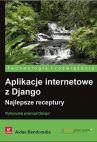 Ok�adka - Aplikacje internetowe z Django. Najlepsze receptury