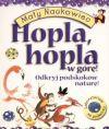 Okładka - Hopla Hopla w górę odkryj podskoków naturę