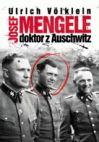 Okładka książki - Josef Mengele doktor z Auschwitz