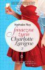 Smaczne �ycie Charlotte Lavigne. Tom 2. B�belki szampana i sucre  la crme