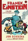 Okładka ksiązki - Franek Einstein i silnik antymaterialny
