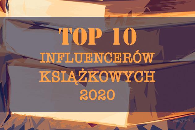 Publicystyka - TOP influencerów książkowych 2020 – zestawienie najlepszych blogerów książkowych