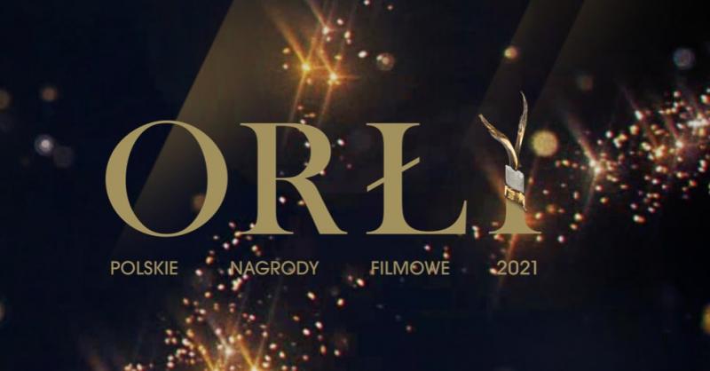 Orły 2021 - nominacje. Polskie Nagrody Filmowe